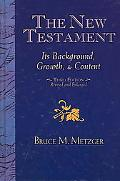 New Testament Its Background, Growth and Content