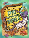 Dig Into The Bible Fun Activies That Explore Bible Treasure
