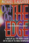 Out on the Edge A Wake-Up Call for Church Leaders on the Edge of the Media Reformation