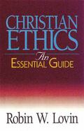 Christian Ethics An Essential Guide