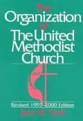 Organization of the United Methodist Church: Revised 1997-2000 Edition - Jack M. Tuell - Pap...