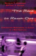 Race to Reach Out Connecting Newcomers to Christ in a New Century