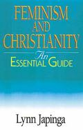 Feminism and Christianity An Essential Guide