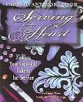 Serving from the Heart Participants Workbook Finding Your Gifts and Talents for Service