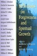 Reflections on Forgiveness and Spiritual Growth