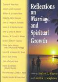 Reflections on Marriage and Spiritual Growth