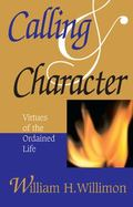 Calling & Character Virtues of the Ordained Life