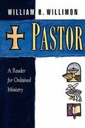 Pastor A Reader for Ordained Ministry