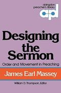 Designing the Sermon Order and Movement in Preaching