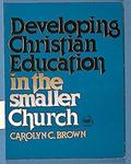 Developing Christian Education in the Smaller Church
