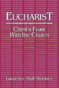 Eucharist Christ's Feast With the Church