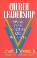 Church Leadership Vision, Team, Culture and Integrity