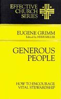 Generous People How to Encourage Vital Stewardship