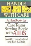 Handle With Care: A Handbook for Care Teams Serving People With AIDS