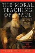 Moral Teachings Of Paul 3Rd Edition