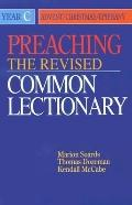 Preaching the Revised Common Lectionary Year C  Advent/Christmas/Epiphany