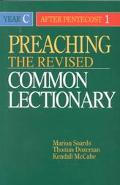 Preaching the Revised Common Lectionary Year C  After Pentecost 1