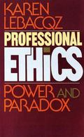 Professional Ethics Power and Paradox