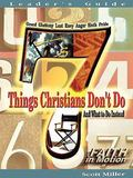 7 Things Christians Don't Do And What To Do Instead