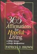 365 Affirmations for Hopeful Living