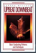 Upbeat Downbeat Basic Conducting Patterns and Techniques
