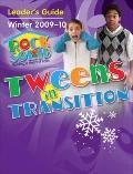 Rock Solid Tween Leader's Guide Winter 2009-2010