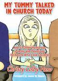 My Tummy Talked in Church Today