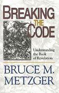 Breaking the Code Understanding the Book of Revelation