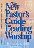 New Pastor's Guide to Leading Worship