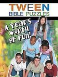 Tween Bible Puzzles A Year's Worth of Fun