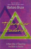 Triangular Teaching A New Way of Teaching the Bible to Adults