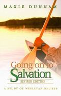 Going on to Salvation: A Study of Wesleyan Beliefs