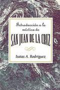 Introduccion A La Mistica De San Juan De La Cruz