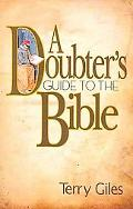 A Doubter's Guide to the Bible