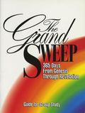 Grand Sweep 365 Days from Genesis Through Revelation Guide for Group Study