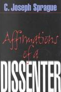 Affirmations of a Dissenter