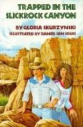 Trapped in Sliprock Canyon, Vol. 1