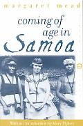 Coming of Age in Samoa A Psychological Study of Primitive Youth for Western Civilisation