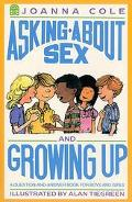 Asking About Sex and Growing Up A Question-And-Answer Book for Boys and Girls