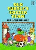Old Turtle's Soccer Team - Leonard Kessler - Hardcover - 1st ed