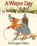 Winter Day - Douglas Florian - Hardcover - 1st edition