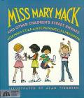Miss Mary Mack: And Other Children's Street Rhymes - Beverly Collins - Hardcover