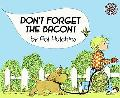 Don't Forget Bacon