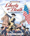 Liberty or Death The American Revolution, 1763-1783