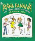 Anna Banana 101 Jump-Rope Rhymes