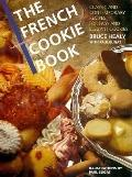 French Cookie Book: Classic and Contemporary Recipes for Easy and Elegant Cookies, Vol. 1 - ...
