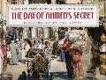 The Day of Ahmed's Secret - Florence Parry Heide - Hardcover - Illustrated