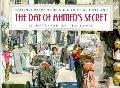The Day of Ahmed's Secret - Florence Parry Heide - Library Binding