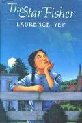 Star Fisher - Laurence Yep - Hardcover