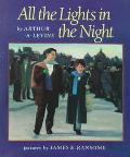 All the Lights in the Night, Vol. 1 - Arthur A. Levine